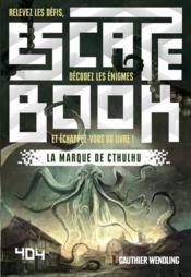 Vente  La marque de Cthulhu  - Wendling Gauthier - Gauthier Wendling - David Chapoulet