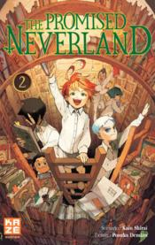 Vente livre :  The promised Neverland T.2  - Kaiu Shirai - Posuka Demizu