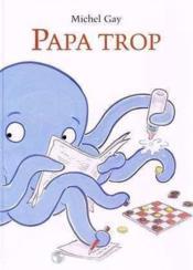 Papa trop - Couverture - Format classique