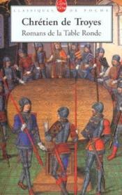 Livre Romans De La Tabloe Ronde Chr Tien De Troyes