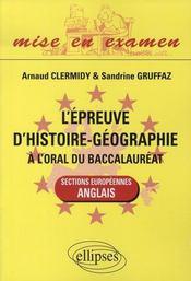 L'épreuve d'histoire-géographie à l'oral du baccalauréat ; sections européennes, anglais - Intérieur - Format classique