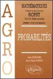 Mathematiques Agro Cours Probabilites 1re Et 2e Annees - Intérieur - Format classique