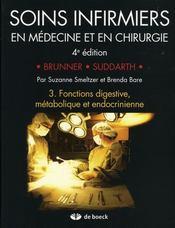 Soins infirmiers en médecine et en chirurgie t.3 ; fonctions digestive, métabolique et endocrinienne - Intérieur - Format classique