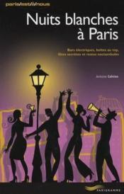 Nuits blanches à Paris (édition 2008) - Couverture - Format classique