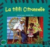 La Tififi Citronnelle - Couverture - Format classique