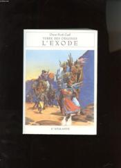 L Exode Terre Des Origines 3 - Couverture - Format classique