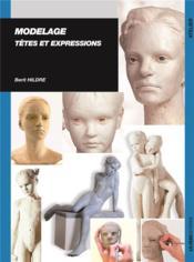 Modelage ; têtes et expressions - Couverture - Format classique