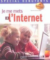 Je Me Mets A L'Internet ; Special Debutant (2e Edition) - Intérieur - Format classique