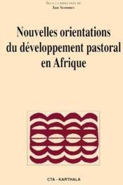Nouvelles orientations du developpement pastoral en Afrique - Couverture - Format classique