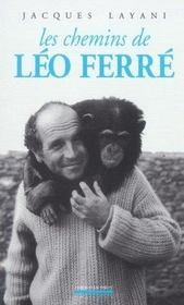 Chemins De Leo Ferre (Les) - Intérieur - Format classique