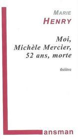 Moi, Michele Mercier, 52 Ans, Morte - Intérieur - Format classique