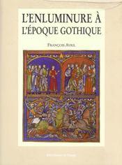 L'Enluminure A L'Époque Gothique - Intérieur - Format classique