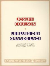 Vente  Le blues des grands lacs  - Joseph Coulson