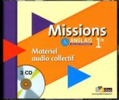 Vente livre :  MISSIONS ; anglais ; 1re ; 3 CD audio de la classe  - Collectif
