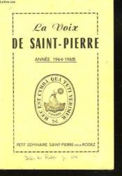 La Voix De Saint-Pierre. Annee 1964-1965. Petit Seminaire Saint-Pierre Sur Rodez. - Couverture - Format classique