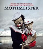 Vente  Weird and wonderful post-mortem fairy tales  - Mothmeister