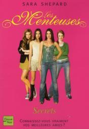 Gossip Girl ; Les Menteuses T.2 ; Secrets - Couverture - Format classique