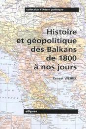 Histoire Et Geopolitique Des Balkans De 1800 A Nos Jours - Intérieur - Format classique