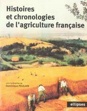 Histoires Et Chronologies De L'Agriculture Francaise - Intérieur - Format classique