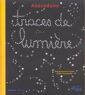 Abecedaire ; Traces De Lumiere - Intérieur - Format classique