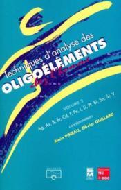 Techniques d'analyse des oligoelements chez l'homme volume 2 ag as b br cd f fe i si sn sr v - Couverture - Format classique