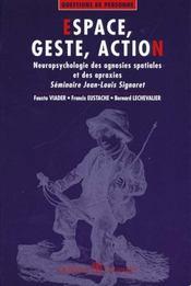 Espace, Geste, Action - Intérieur - Format classique