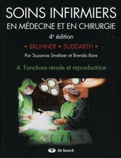 Soins infirmiers en médecine et en chirurgie t.4 ; fonctions rénale et reproductrice - Intérieur - Format classique