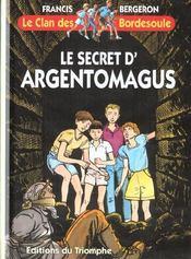 Le secret d'Argentomagus - Intérieur - Format classique