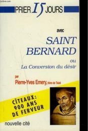 Prier 15 jours avec saint bernard nlle couverture - Couverture - Format classique