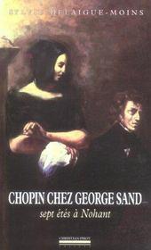 Chopin chez George Sand ; sept étés à Nohant - Intérieur - Format classique