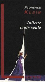 Juliette toute seule - Couverture - Format classique
