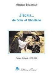 J'ecris... poemes de 1972 a 1997 - Couverture - Format classique
