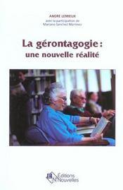 Gerontagogie Une Nouvelle Realite - Intérieur - Format classique