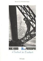 Marc Riboud ; 50 ans de photographie ; l'instinct de l'instant - Couverture - Format classique