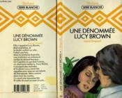 Une Denomee Lucy Brown - Love And Lucy Brown - Couverture - Format classique