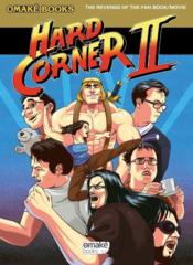 Vente livre :  Hard corner II ; the revenge of the fan book/movie  - Daniel Benjamin - Benjamin Daniel