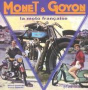 Monet & Goyon, La Moto Francaise - Couverture - Format classique