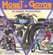Monet & Goyon, La Moto Francaise - Intérieur - Format classique