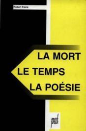 La Mort, Le Temps, La Poesie - Couverture - Format classique