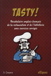 Tasty ; vocabulaire anglais-français de la restauration et de l'hôtellerie avec exercices corrigés - Intérieur - Format classique