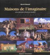 Maisons De L'Imaginaire, A La Rencontre D'Univers Insolites - Intérieur - Format classique