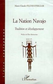La Nation Navajo ; Tradition Et Developpement - Intérieur - Format classique