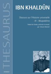 Discours sur l'histoire universelle ; al-muqqadima - Couverture - Format classique