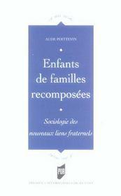 Enfants De Familles Recomposees. Sociologie Des Nouveaux Liens Fraternels - Intérieur - Format classique