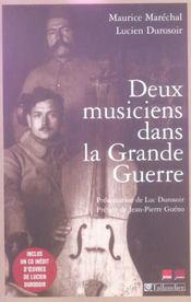 Deux musiciens dans la grande guerre - Intérieur - Format classique