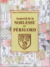 Armorial de la noblesse du Périgord - Couverture - Format classique