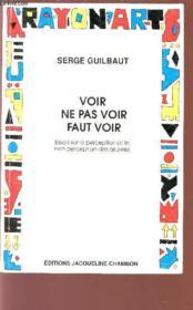 Voir Ne Pas Voir Faut Voir - Couverture - Format classique