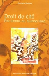 Droit de cité ; être femme au Burkina Faso - Couverture - Format classique