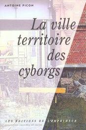 La ville territoire des cyborgs - Intérieur - Format classique