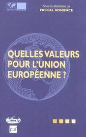 Quelles Valeurs Pour L'Union Europeenne ? - Intérieur - Format classique